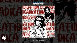Deadication BY UnoTheActivist